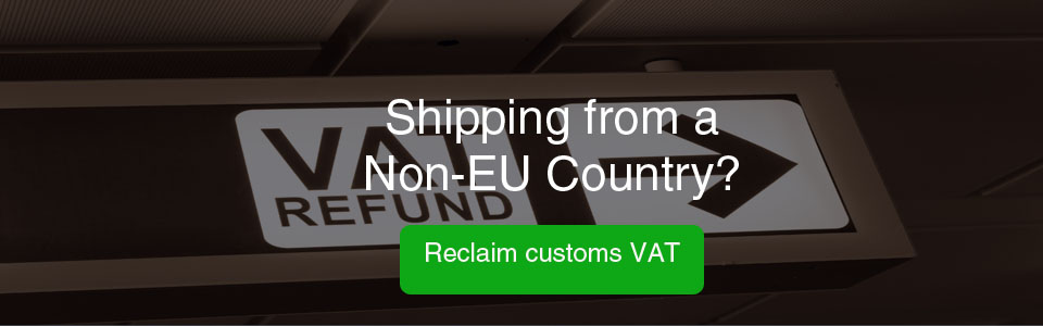 Claim back Customs VAT